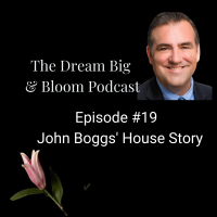 Episode #19: John Boggs' House Story