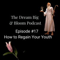 Episode #17: How to Regain Your Youth